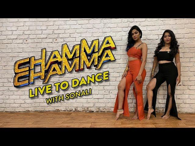 Chamma Chamma - Fraud Saiyaan | Neha Kakkar | Ikka | Bollywood Dance | LiveToDance with Sonali