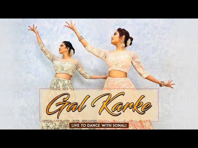 Gal Karke | Asees Kaur | Gaana Originals | Wedding Choreography | Live To Dance with Sonali
