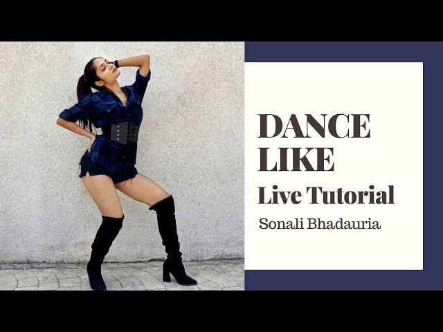 Dance Like - Harrdy Sandhu | Live Dance Tutorial | LiveToDance with Sonali