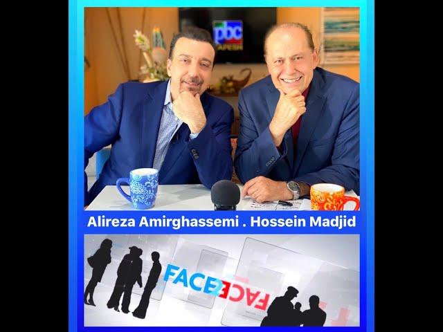 Face2Face with Alireza Amirghassemi and Hossein Madjid ... July 24, 2020