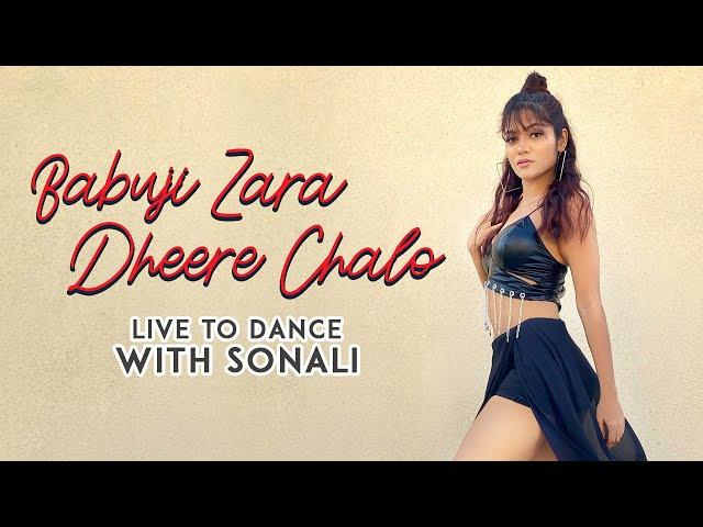 Babuji Zara Dheere Chalo | Dance Cover | LiveToDance with Sonali